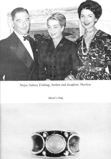 Major Aubrey Fielding, Elizabeth Klarer, Marilyn, Akon's Ring
