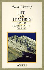Life and Teaching of the Masters of The Far East- Baird T. Spalding